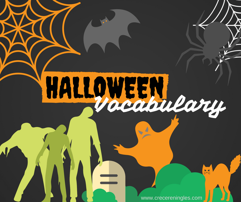 Vocabulario Para Halloween En Ingles Crecer En Ingles